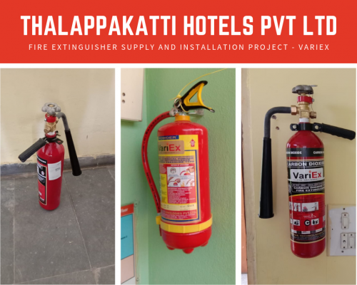 Fire Extinguisher Project for Thalappakatti hotels pvt ltd